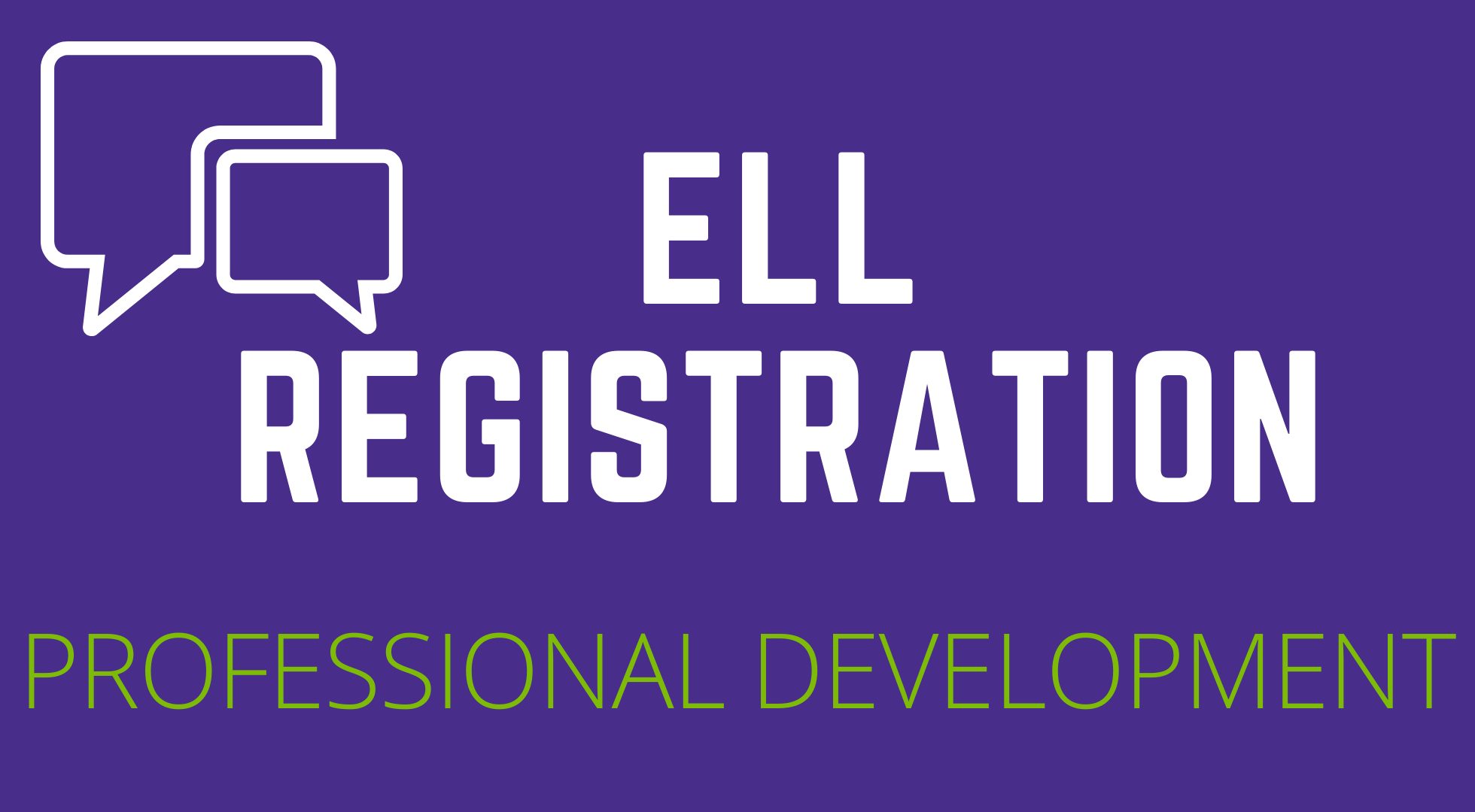 ELL Registration