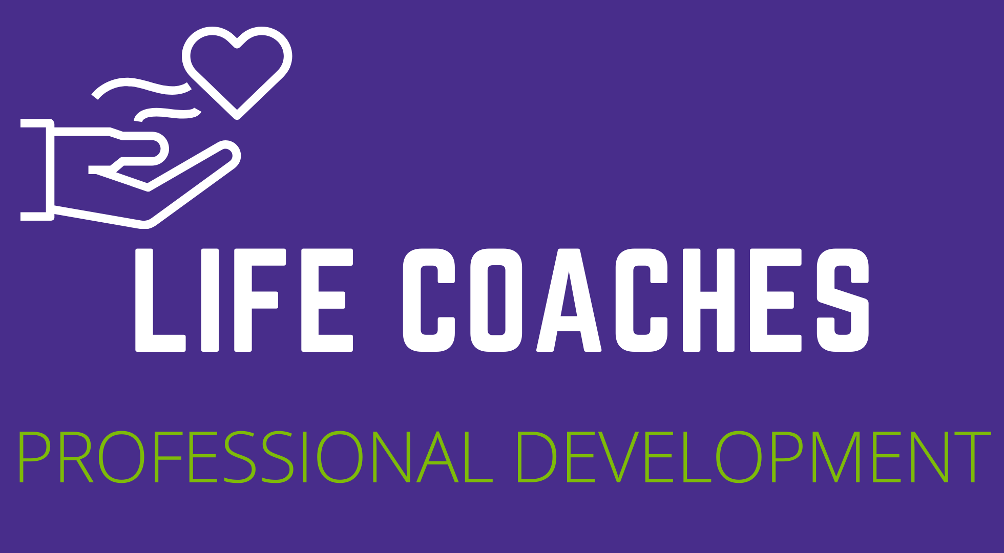 Life Coaches