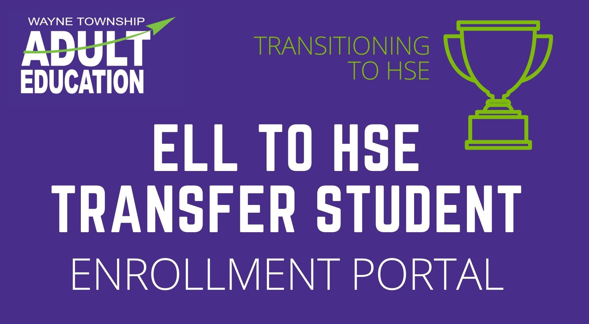 ELL To HSE Transfer Portal